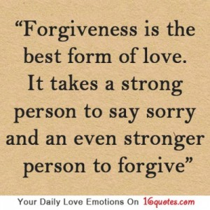 forgiveness-is-the-best-form-of-love-it-takes-a-strong-person-to-say-sorry-and-an-even-stronger-person-to-forgive-love-quote